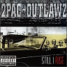 2PAC & THE OUTLAWS - Still i rise