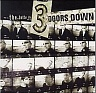 3 DOORS DOWN THE - The better life