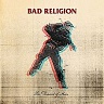 BAD RELIGION /USA/ - The dissent of man