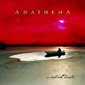 ANATHEMA /UK/ - A natural disaster-reedice 2006