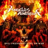 ANGELUS APATRIDA /ESP/ - Evil unleashed/give´em war-2cd