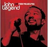 LEGEND JOHN /USA/ - Live from philadelphia