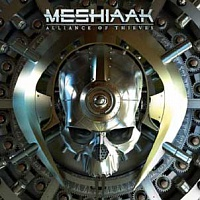 MESHIAAK (ex.SLAYER) - Alliance of thieves