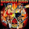 NASHVILLE PUSSY /USA/ - From hell to texas