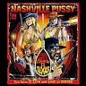NASHVILLE PUSSY /USA/ - From hell to texas tour-2cd-live and loud in europe