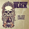 NEW BLACK THE - Iii:cut loose-digipack-limited