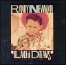 NEWMAN RANDY /USA/ - Land of dreams