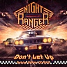 NIGHT RANGER - Don´t let up-cd+dvd : Limited