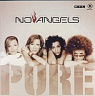 NO ANGELS - Pure