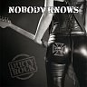 NOBODY KNOWS /CZ/ - Dirty rock
