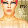 P!NK - Can´t take me home