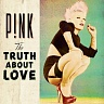 P!NK - The truth about love-deluxe edition