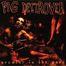 PIG DESTROYER /USA/ - Prowler in the yard