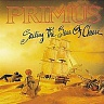 PRIMUS /USA/ - Sailing the seas of cheese
