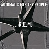 R.E.M. - Automatic for the people-reedice 2016