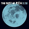 R.E.M. - In time : The best of R.E.M.1988-2003 : reedice 2016