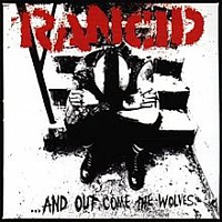 RANCID - …and out come the wolves