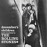 ROLLING STONES THE - December´s children(and everybody´s)-reedice 07