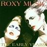 ROXY MUSIC - The early years-compilation