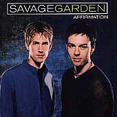 SAVAGE GARDEN /AU/ - Affirmation