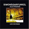 SIMON & GARFUNKEL - Old friends-2cd-live on stage