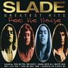 SLADE - Feel the noize-greatest hits