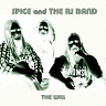 SPICE & THE RJ BAND (ex.SPIRITUAL BEGGARS) - The will