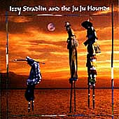 STRADLIN IZZY (ex.GUNS N'ROSES) - ...and the ju ju hounds
