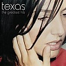 TEXAS /SCOT/ - The greatest hits