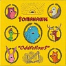 TOMAHAWK (ex.FAITH NO MORE) - Oddfellows-reedice 2016