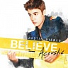 BIEBER JUSTIN /CAN/ - Believe acoustic
