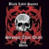BLACK LABEL SOCIETY - Stronger than death-reedice 2009