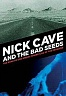 CAVE NICK & THE BAD SEEDS - The road to knows.../live at paradiso-2dvd