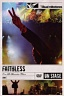 FAITHLESS - Live at alexandra palace