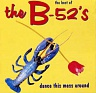 B - 52´S THE - Dance this mess around-compilations-180 gram vinyl 2016
