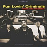 FUN LOVIN´ CRIMINALS - Come find yourself-180 gram vinyl 2014