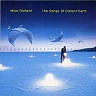 OLDFIELD MIKE - The song of distant earth-180 gram vinyl 2014