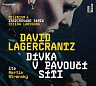 LAGERCRANTZ DAVID - Dívka v pavoučí síti-2cd-Mp3