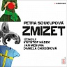 SOUKUPOVÁ PETRA - Zmizet-2cd-Mp3