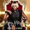 BLIGE MARY J. - Strength of a woman
