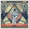 ORPHANED LAND - Unsung prophets & Dead messiahs-2lp+cd : Limited