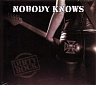 NOBODY KNOWS - Dirty rock