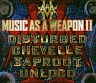 Music as weapon II/Disturbed/Chevelle/Taproot/Unloco-cd+dvd