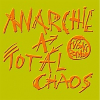 Anarchie a total chaos