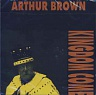 BROWN ARTHUR - Kingdom come-reedice 1999