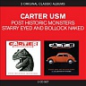 CARTER U.S.M. /UK/ - Post historic monsters-93/starry eyed and…-94:2cd