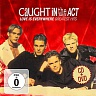 CAUGHT IN THE ACT - Love is everywhere-compilations:2cd+dvd