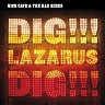 CAVE NICK & THE BAD SEEDS - Dig!!!lazarus,dig!!!-cd+dvd