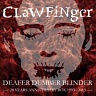 CLAWFINGER /SWE/ - Deafer dumber blinder-3cd+dvd:compilation