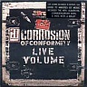 CORROSION OF CONFORMITY /USA/ - Live volume